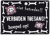 Metal Slogan - Spreukenbord - Tekst Bord - Niet betreden!! Verboden toegang! Hoepel op!
