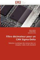 Filtre D�cimateur Pour Un Can Sigma-Delta
