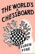 The World's a Chessboard