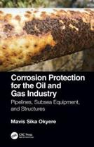 Corrosion Protection for the Oil and Gas Industry