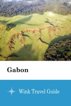 Gabon - Wink Travel Guide