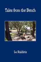 Tales from the Bench