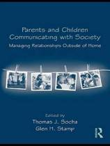 Parents and Children Communicating with Society