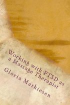 Working with Ptsd as a Massage Therapist