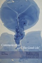 Communication and The Good Life