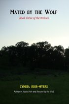 Mated by the Wolf: Book Three of the Wolves