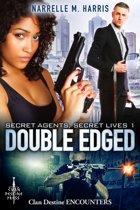 Secret Agents, Secret Lives 1: Double Edged