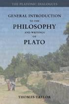 General Introduction to the Philosophy and Writings of Plato