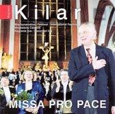 Kilar: Missa Pro Pace
