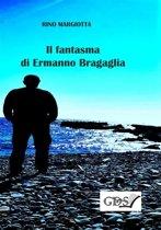 Il fantasma di Ermanno Bragaglia