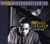 A Proper Introduction to Horace Silver: Doodlin'