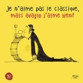 Je N'Aime Pas Le..