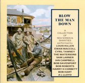 Blow The Man Down - A Collection of Sea Chanties