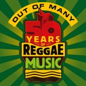 Out Of Many (50 Years Of Reggae)
