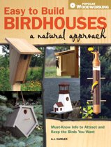 Easy to Build Birdhouses a Natural Approach
