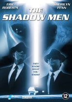 Shadow Men, The