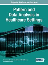 Pattern and Data Analysis in Healthcare Settings