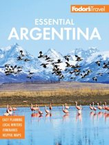 Fodor's Essential Argentina