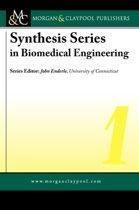 Synthesis Series in Biomedical Engineering