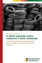 A Dificil Equacao Entre Comercio E Meio Ambiente