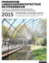 Jaarboek Landschapsarchitectuur en Stedenbouw in Nederland 2015