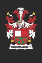 Schumacher: Schumacher Coat of Arms and Family Crest Notebook Journal (6 x 9 - 100 pages)