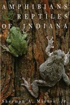 Amphibians & Reptiles of Indiana, Revised Second Edition