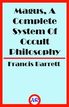 Magus, A Complete System Of Occult Philosophy Book 2