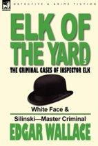 Elk of the 'Yard'-The Criminal Cases of Inspector Elk