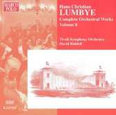 Lumbye: Complete Orchestral Works, Vol. 8