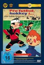 Pro Futbol, Hokkey I...