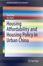 Housing Affordability and Housing Policy in Urban China