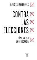 Contra Las Elecciones /Against Elections