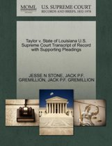 Taylor V. State of Louisiana U.S. Supreme Court Transcript of Record with Supporting Pleadings