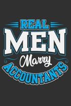 Real Men Marry Accountants: Accounting gifts for women, accounting gifts for men, accountant 6x9 Journal Gift Notebook with 125 Lined Pages