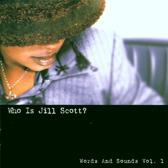 Who Is Jill Scott? Words And S