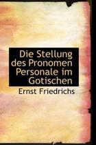Die Stellung Des Pronomen Personale Im Gotischen