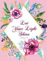 Let Your Light Shine - Matthew 5