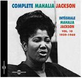 Mahalia Jackson - Complete Mahalia Jackson Volume 10
