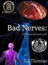 Bad Nerves: All about MS and Stuff
