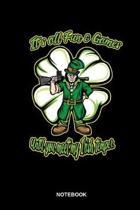 It s All Fun & Games Until You Meet My Irish Temper Notebook