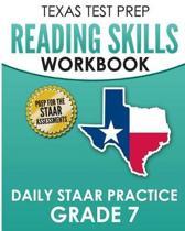 Texas Test Prep Reading Skills Workbook Daily Staar Practice Grade 7