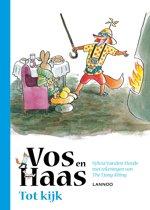 Vos en Haas - Tot kijk