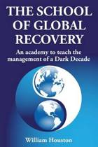The School of Global Recovery