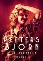 Peeters Bjorn verhalenbundels 1 - Peeters Bjorn: alle verhalen (vol. 1)
