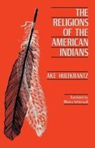 The Religions of the American Indians