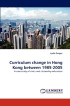 Curriculum Change in Hong Kong Between 1985-2005