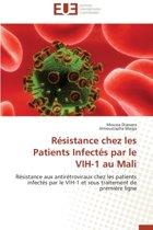 R�sistance Chez Les Patients Infect�s Par Le Vih-1 Au Mali