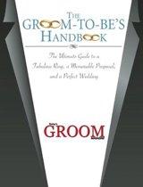 The Groom-to-Be's Handbook