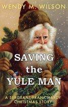 Saving the Yule Man